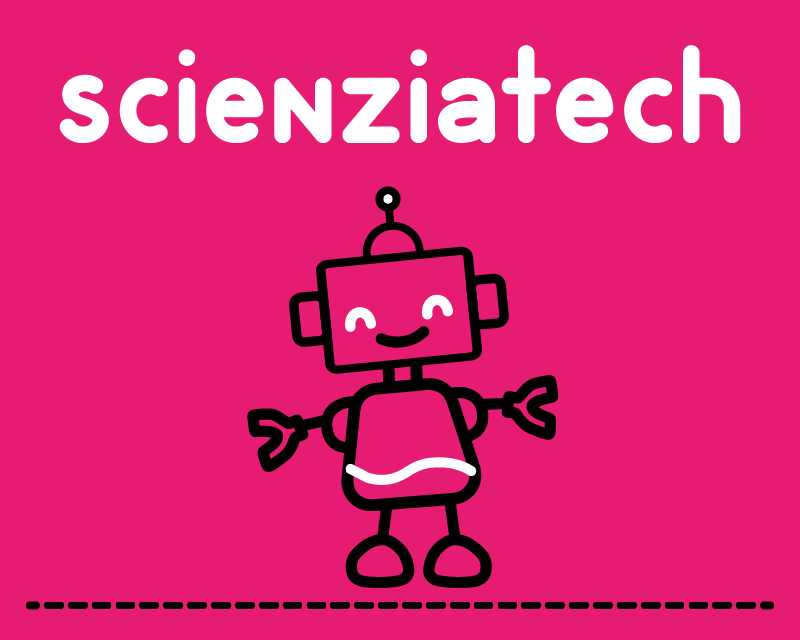 ScienziaTech –  Un percorso di avvicinamento alle materie STEAM